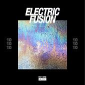 Electric Fusion, Vol. 10 by Various Artists