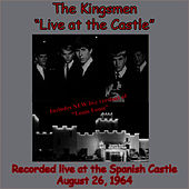 Live At The Castle by The Kingsmen