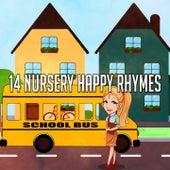 14 Nursery Happy Rhymes by Canciones Infantiles
