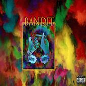 Live Life by Bandit