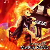 Maple Road by HEARTSONG