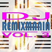 DJ Remixmania, Vol. 3 von Various Artists