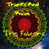 Thanks and Praise by The Falcons (Soul)