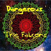 Dangerous by The Falcons (Soul)