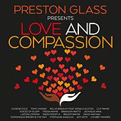 PRESTON GLASS PRESENTS LOVE AND COMPASSION von Various Artists