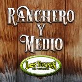 Ranchero Y Medio de Los Tucanes de Tijuana