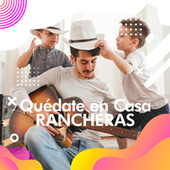 Quédate en casa  Rancheras de Various Artists