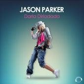 Darla Dirladada by Jason Parker
