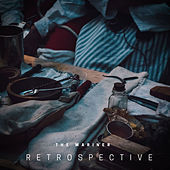 Retrospective by Mariner