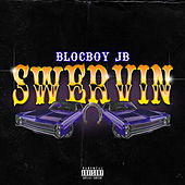 Swervin by BlocBoy JB