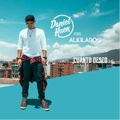 Cuanto Deseo (Remix) by Daniel Huen