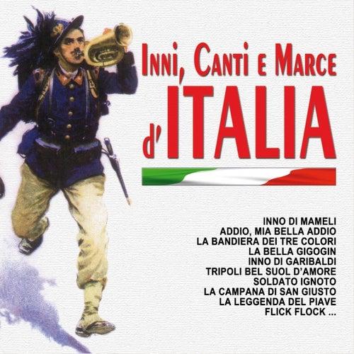 Inni, canti e marce d'Italia by Various Artists