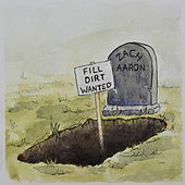 Fill Dirt Wanted by Zach Aaron