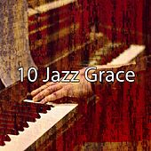 10 Jazz Grace by Chillout Lounge