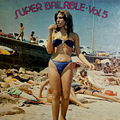 Super Bailable Vol. 5 de German Garcia