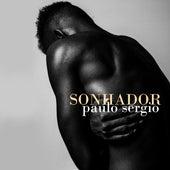 Sonhador (Ao Vivo) de Paulo Sergio