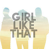 Girl Like That by Darkwater
