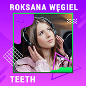 Teeth (Digster Spotlight) von Roksana Węgiel