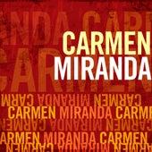 Carmen Miranda by Carmen Miranda