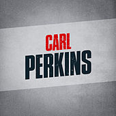 Carl Perkins fra Carl Perkins