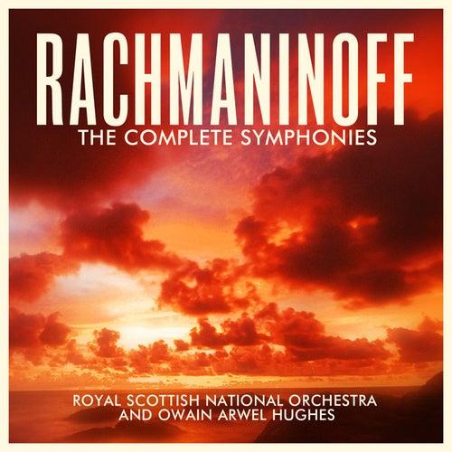 Rachmaninoff: The Complete Symphonies by Owain Arwel Hughes