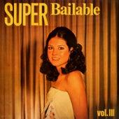 Super Bailable Vol. 3 by German Garcia