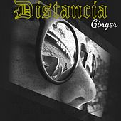 Distancia by Ginger