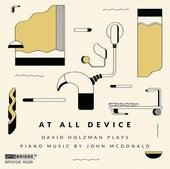 John McDonald: At All Device von David Holzman