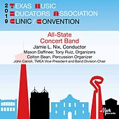 2019 Texas Music Educators Association: All-State 6A Concert Band (Live) de Texas All-State 6A Concert Band