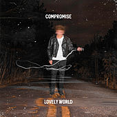 Compromise by Lovely World