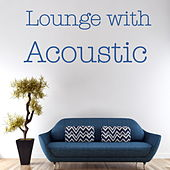Lounge with Acoustic von Various Artists