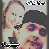 Everything by Mr. Mono