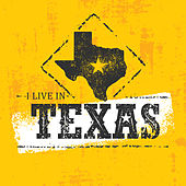 I Live in Texas by Various Artists