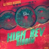 High Rev Riddim by Various Artists