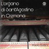 L'Organo di Sant'Agostino in Cremona de Paolo Bottini