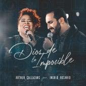 Dios de lo Imposible by Arthur Callazans