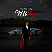 Tell Me by Fruition