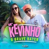 O Grave Bater de Mc Kevinho