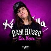Eu Vou by Dani Russo