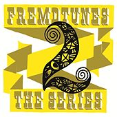 Fremdtunes - The Series 2 by Various Artists