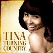 Tina - Turning Country de Tina Turner