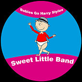 Babies Go Harry Styles de Sweet Little Band