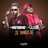 To Tranquilão by MC Hollywood