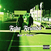 Fake Friends by The Keys