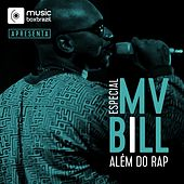 Além Do Rap de MV Bill