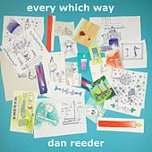 Every Which Way de Dan Reeder