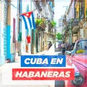 Cuba en Habaneras de German Garcia