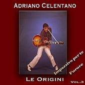 Le origini, vol. 3 de Adriano Celentano