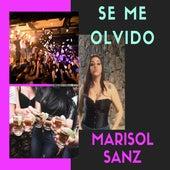 Se Me Olvido by Marisol Sanz