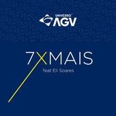 7 X Mais de Universo AGV Brasil
